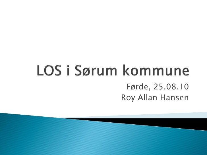 Førde, 25.08.10 Roy Allan Hansen