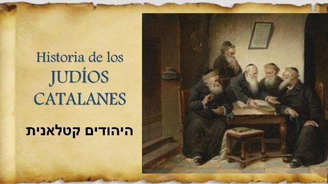Historia de los JUDÍOS CATALANES
