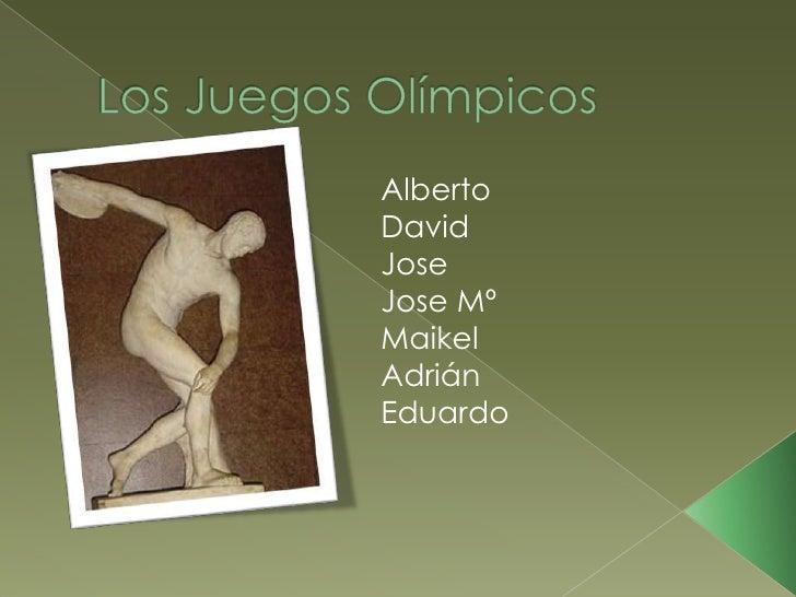 AlbertoDavidJoseJose MºMaikelAdriánEduardo