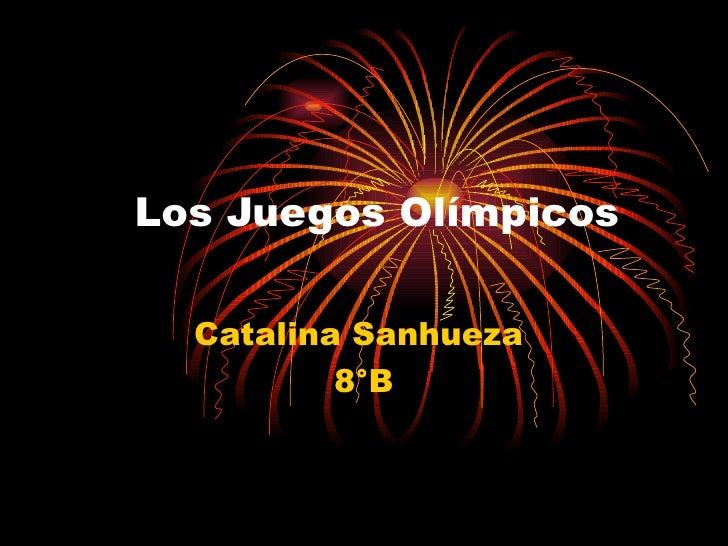 Los Juegos Olímpicos  Catalina Sanhueza          8°B