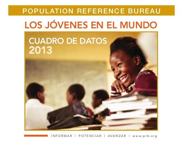 Los j venes en el mundo datos 2013 population reference burea - Population reference bureau ...