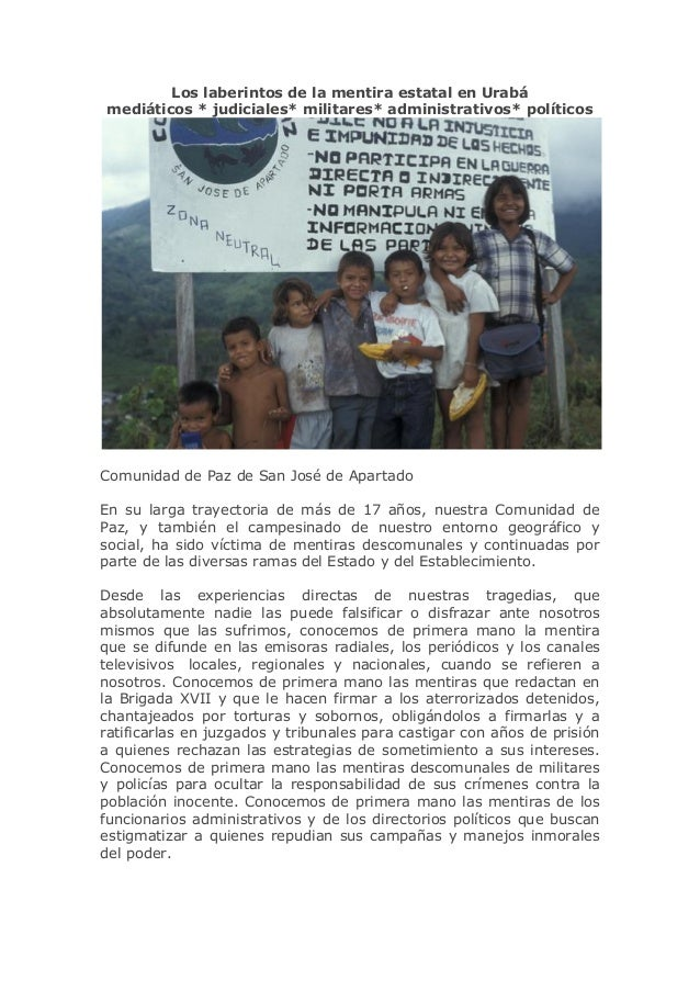 Los laberintos de la mentira estatal en Urabá mediáticos * judiciales* militares* administrativos* políticos Comunidad de ...
