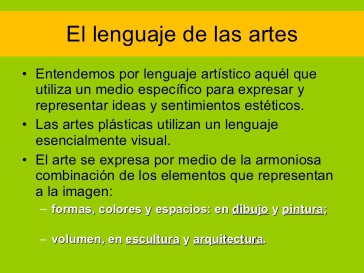 Los lenguajes artisticos  Slide 2