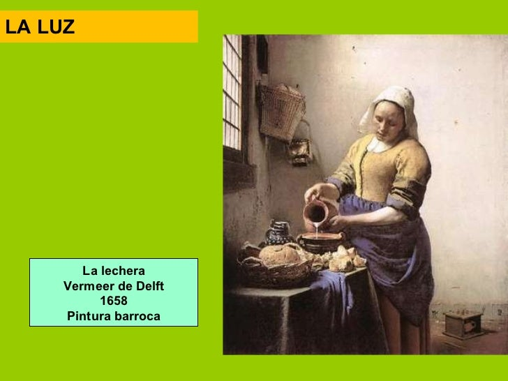 Los lenguajes artisticos - La lechera de vermeer ...