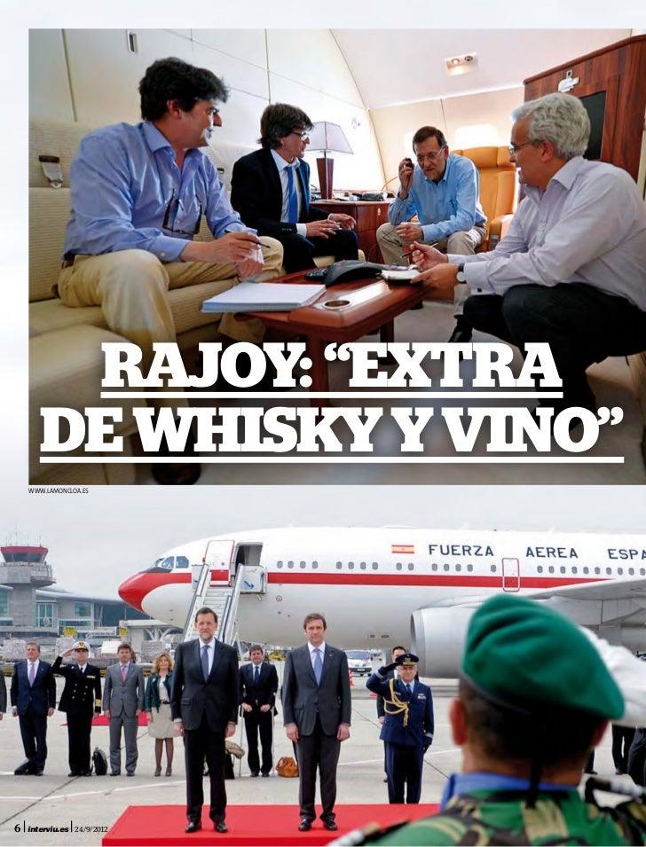 """Rajoy: """"extra       de whisky y vino""""    www.lamoncloa.es6   interviu.es 24/9/2012"""