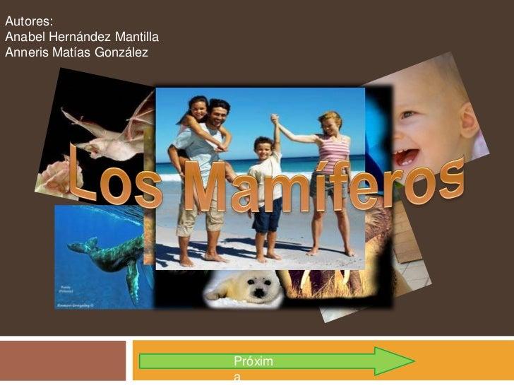 Autores:Anabel Hernández MantillaAnneris Matías González                            Próxim                            a