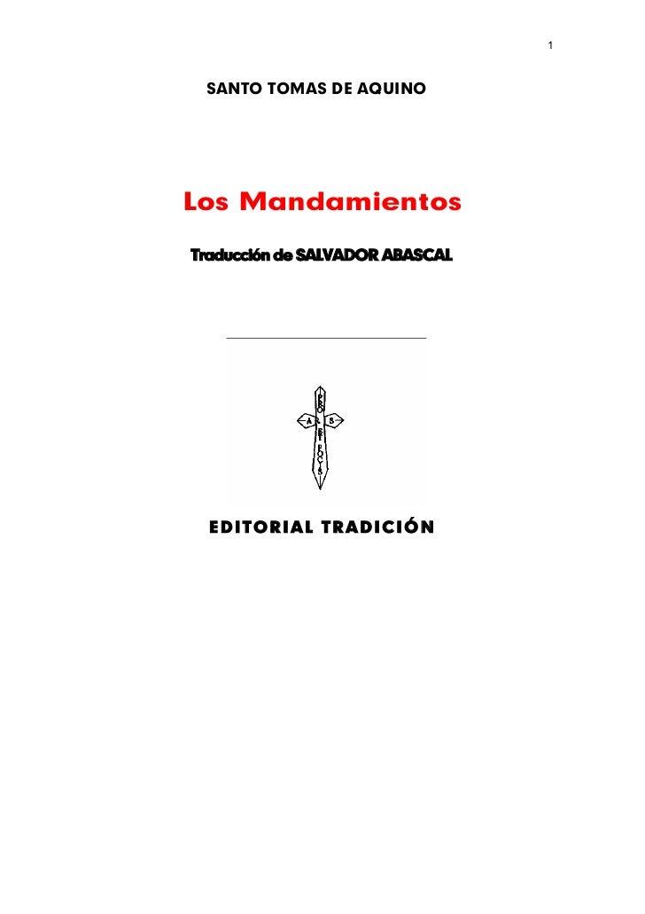 1 SANTO TOMAS DE AQUINOLos MandamientosTraducción de SALVADOR ABASCAL  EDITORIAL TRADICIÓN