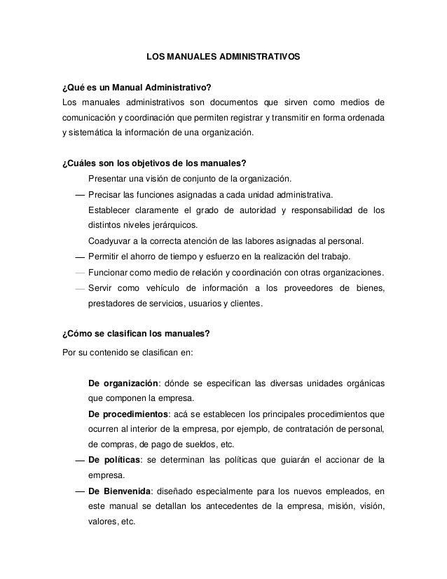 LOS MANUALES ADMINISTRATIVOS ¿Qué es un Manual Administrativo? Los manuales administrativos son documentos que sirven como...