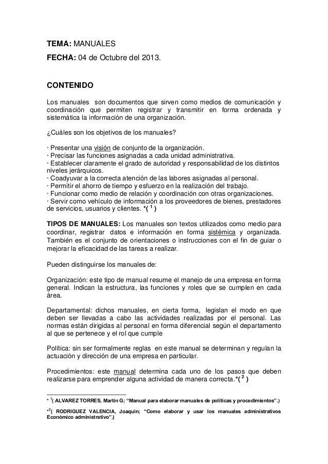 TEMA: MANUALES FECHA: 04 de Octubre del 2013.  CONTENIDO Los manuales son documentos que sirven como medios de comunicació...