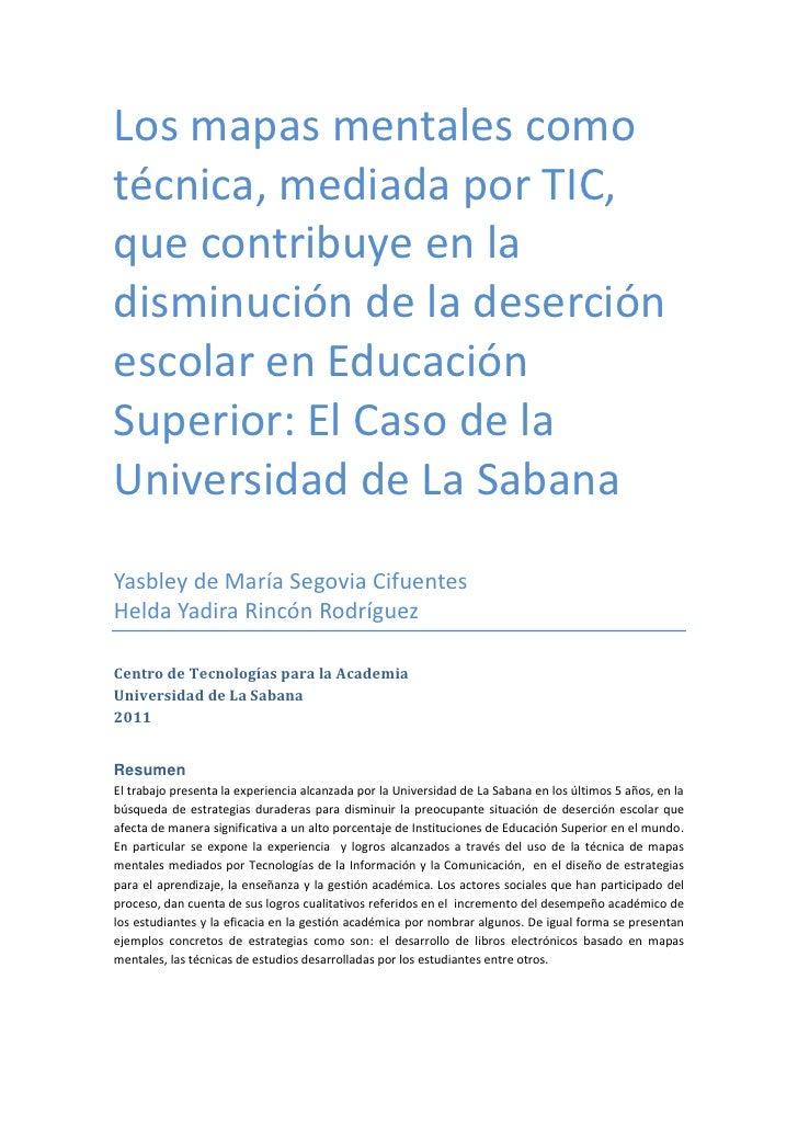Los mapas mentales comotécnica, mediada por TIC,que contribuye en ladisminución de la deserciónescolar en EducaciónSuperio...