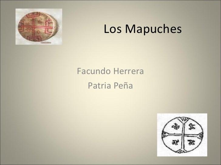 Los Mapuches Facundo Herrera Patria Peña