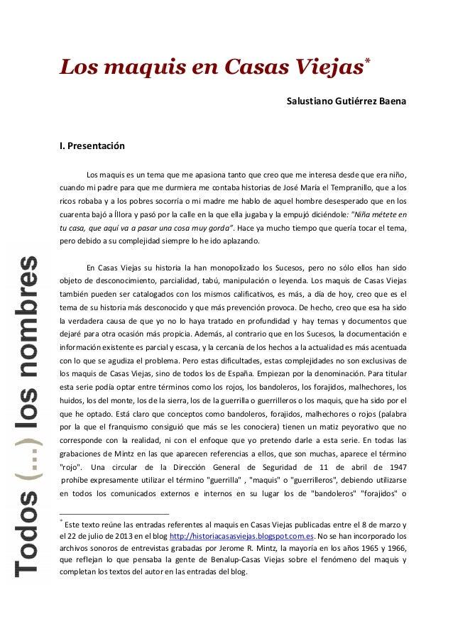 Los maquis en Casas Viejas I. Presentación Los maquis es un tema que me apasiona tanto que creo que me interesa desde que ...