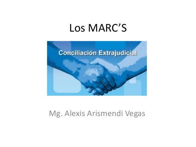 Los MARC'S  Mg. Alexis Arismendi Vegas