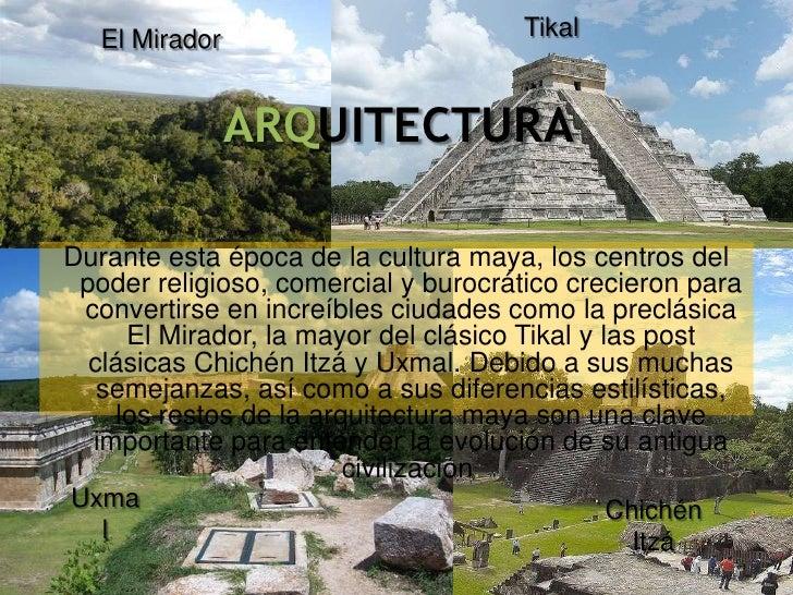 Los mayas for Civilizacion maya arquitectura