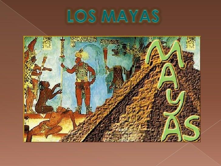 LOS MAYAS<br />