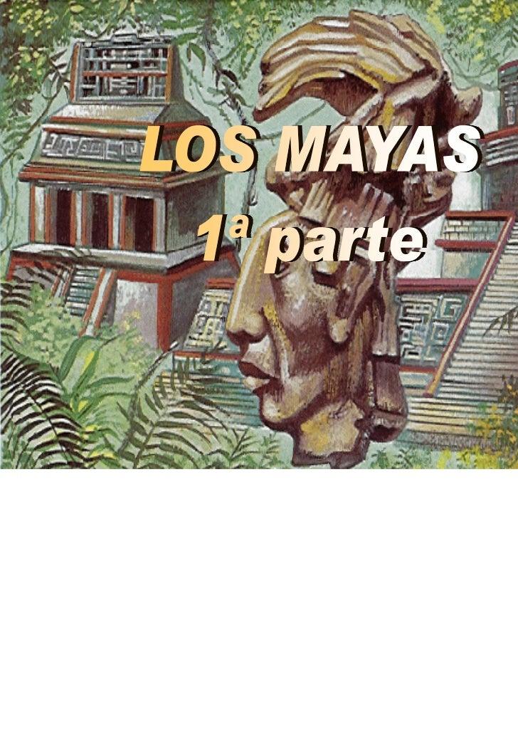 La cultura Maya es una Cultura muy estudiada y conocida por la mayor partede la humanidad. Es posible que no se conozca en...
