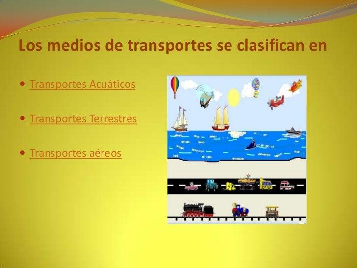 Los medio de transporte Slide 3