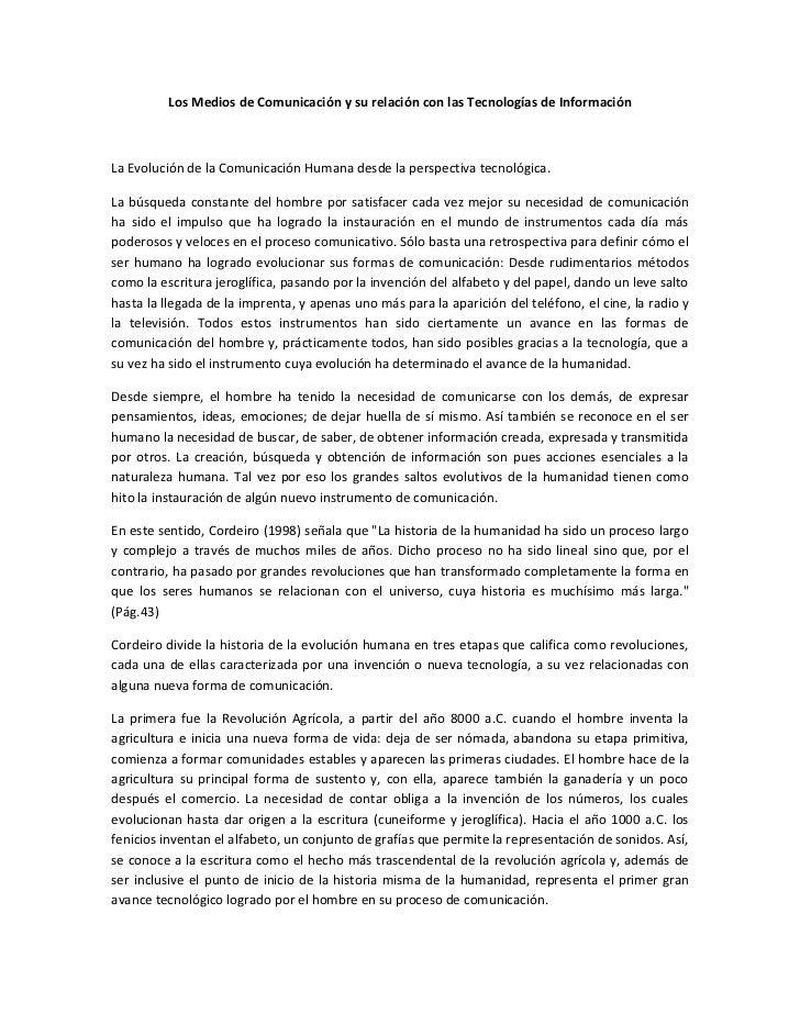 Los Medios de Comunicación y su relación con las Tecnologías de InformaciónLa Evolución de la Comunicación Humana desde la...