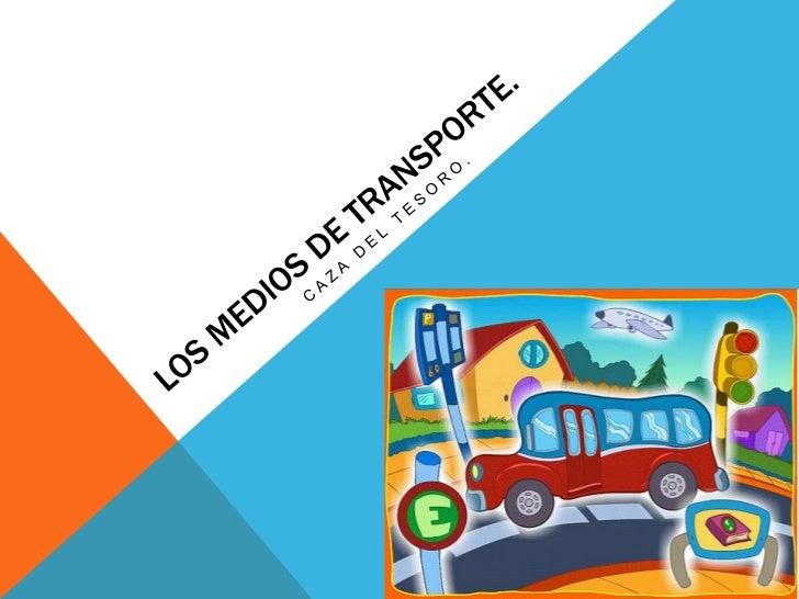 INTRODUCCIÓN.Los medios de transporte son muy  importantes en la actualidad e  imprescindibles en nuestras casas.  Desde s...