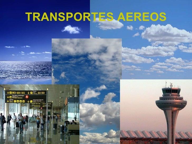 TRANSPORTES AEREOS