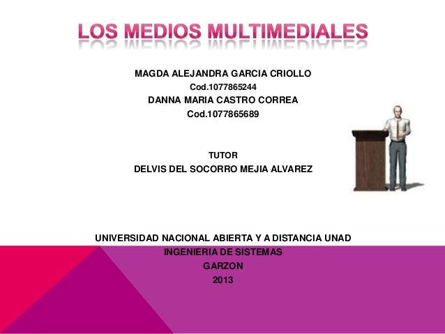 LOS MEDIOS MULTIMEDIALES Slide 2