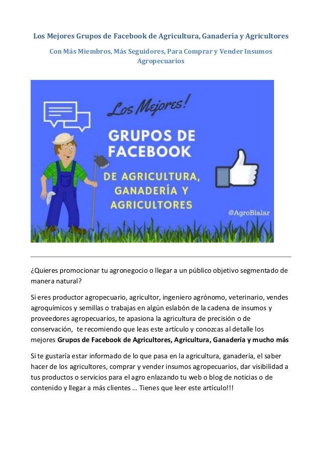 Los Mejores Grupos de Facebook de Agricultura, Ganadería y Agricultores Con Más Miembros, Más Seguidores, Para Comprar y V...