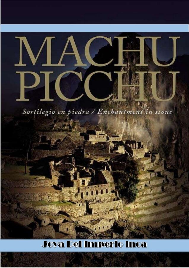 SOFÍA SÁNCHEZ PEREDA 2 MACHU PICCHU achu Picchu el nombre contemporáneo que se da a una llaqta — antiguo poblado andino— i...
