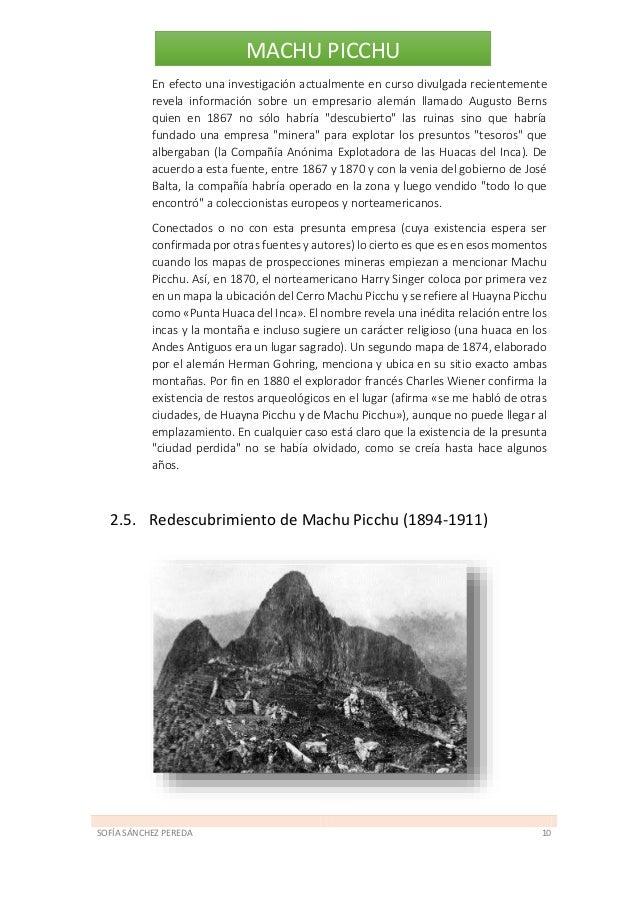 SOFÍA SÁNCHEZ PEREDA 11 MACHU PICCHU Las primeras referencias directas sobre visitantes de las ruinas de Machu Picchu indi...