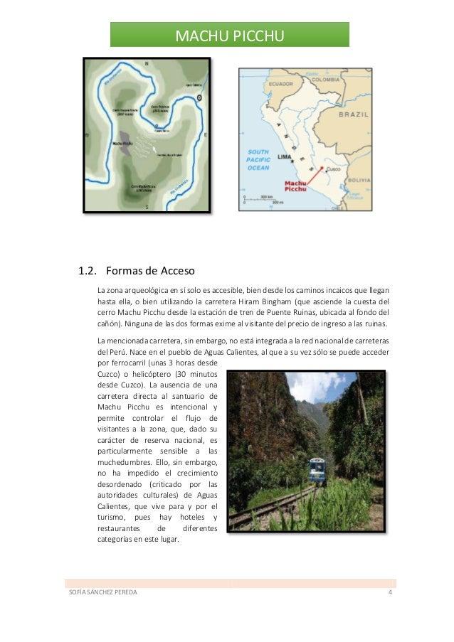 SOFÍA SÁNCHEZ PEREDA 5 MACHU PICCHU Antiguamente para llegar a Machu Picchu por el principal camino incaico se debe hacer ...