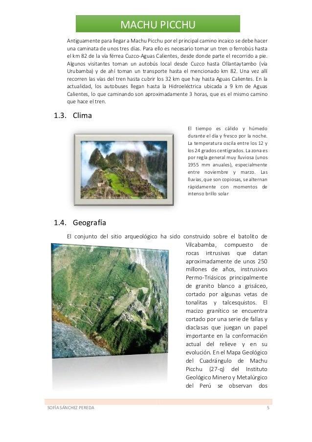 SOFÍA SÁNCHEZ PEREDA 6 MACHU PICCHU grandes fallas de rumbo regionales que cortan a la zona, llamadas Fallas Huayna Picchu...