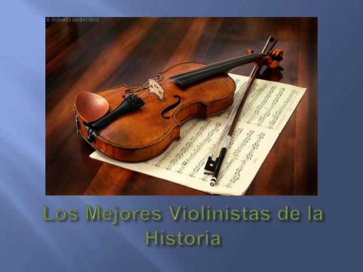 Los Mejores Violinistas de la Historia<br />