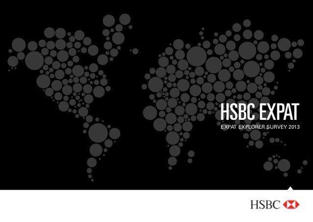 HSBC Expat EXPAT EXPLORER Survey 2013