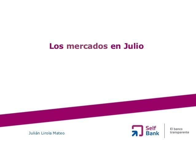 Los mercados en Julio Julián Lirola Mateo