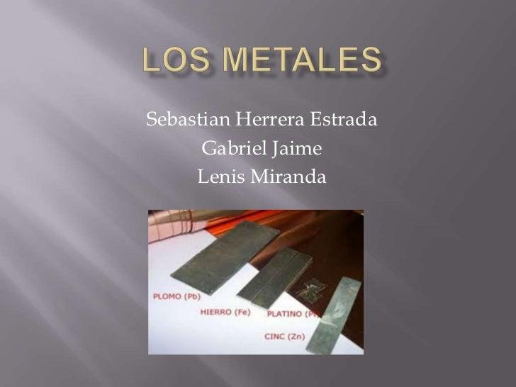 Sebastian Herrera Estrada      Gabriel Jaime     Lenis Miranda