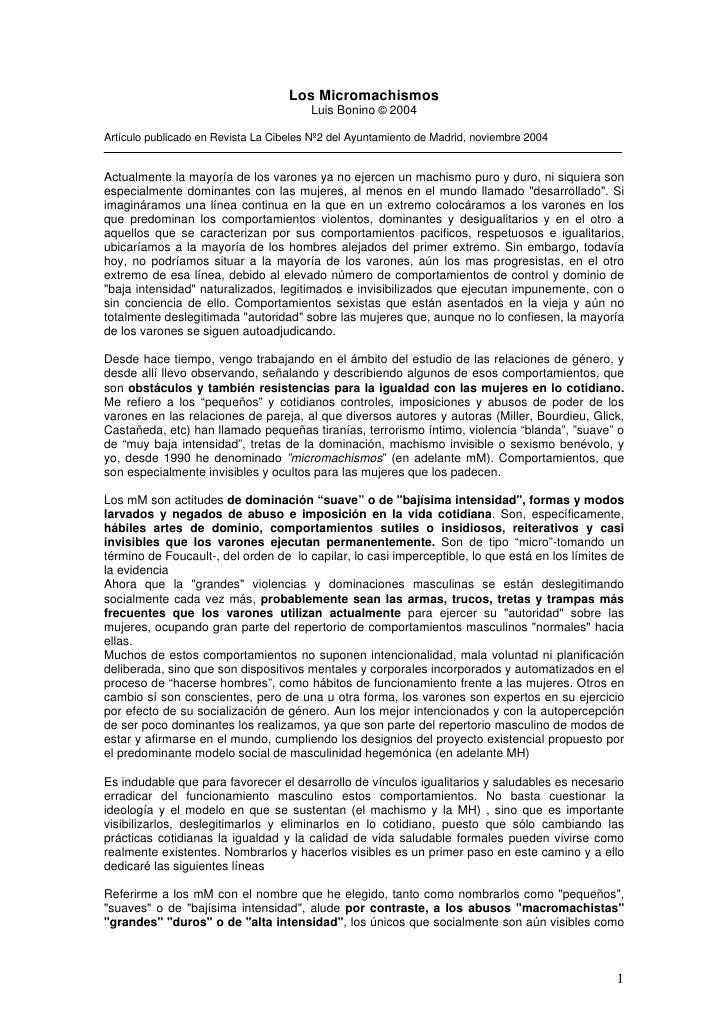 Los Micromachismos                                         Luis Bonino © 2004  Artículo publicado en Revista La Cibeles Nº...