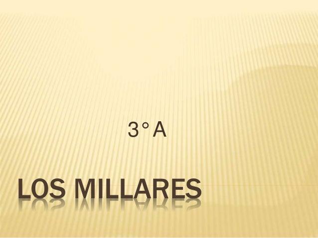 LOS MILLARES 3° A