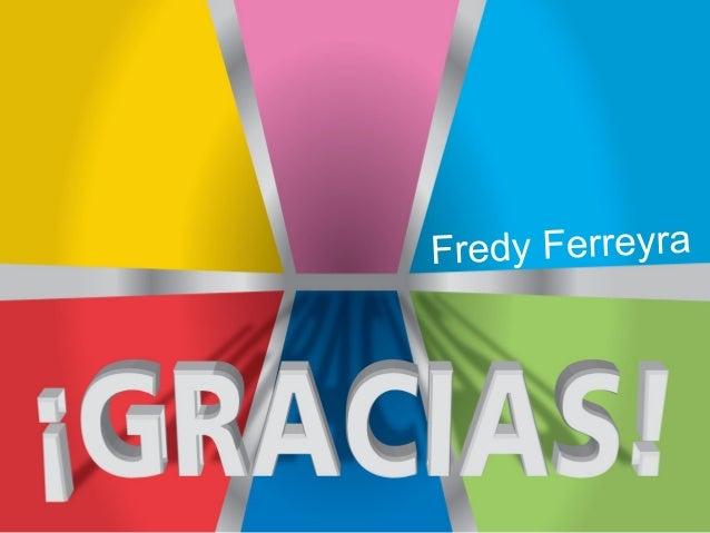 Fredy Ferreyra - NeuroEducación para los Nativos Digitales