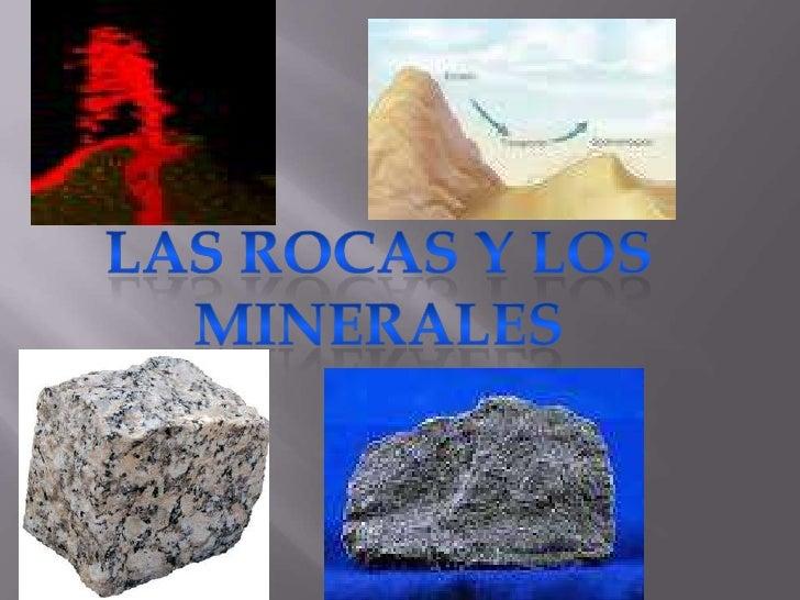 Las rocas y los minerales<br />