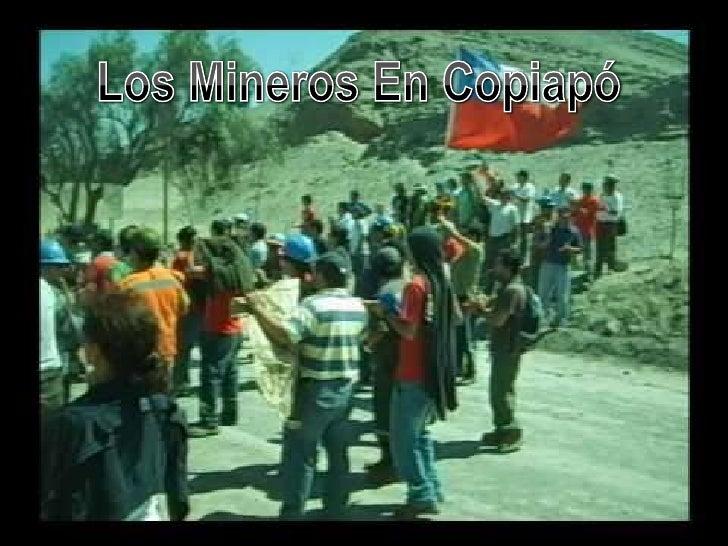 Los Mineros En Copiapó<br />