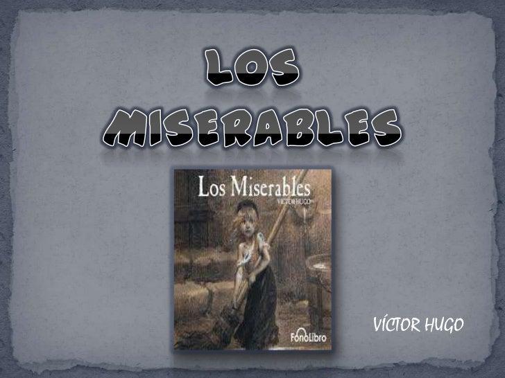 LOS MISERABLES<br />VÍCTOR HUGO<br />