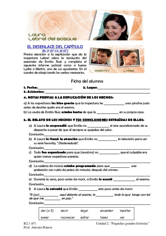 EL DESENLACE DEL CAPÍTULO (1h. 9' 10''-1 h. 16':13'')  Presta atención a la explicación que da la inspectora Lebrel sobre ...
