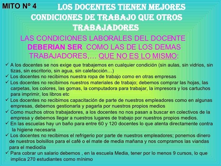 MITO Nº 4 LOS DOCENTES tienen mejores  condiciones de trabajo que otros trabajadores   LAS CONDICIONES LABORALES DEL DOCEN...
