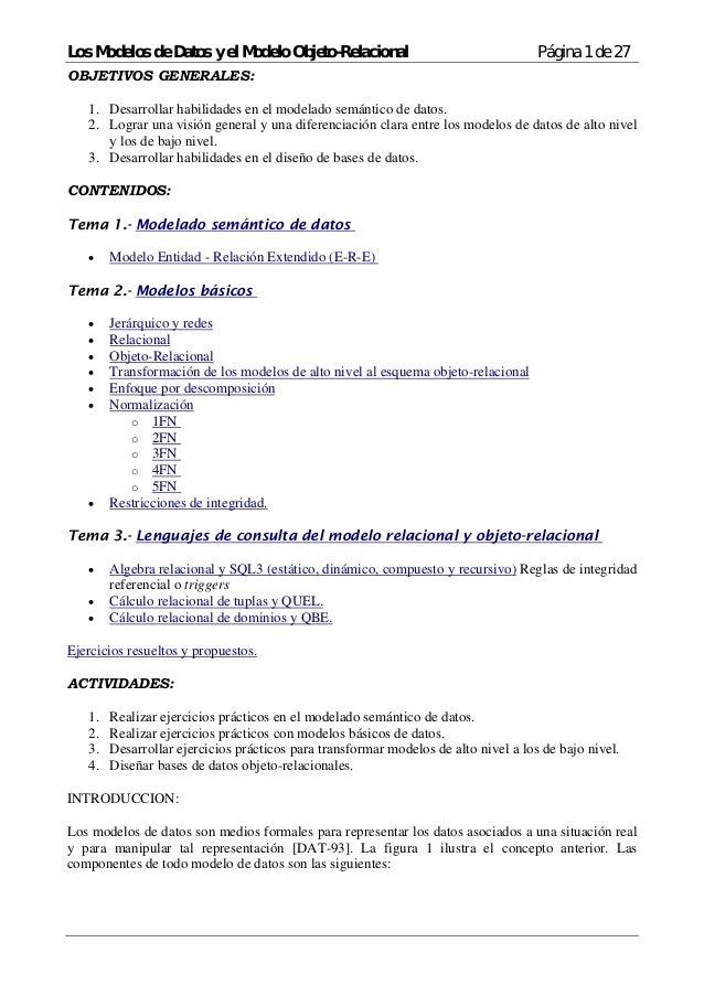 Los Modelos de Datos y el Modelo Objeto-Relacional                                   Página 1 de 27OBJETIVOS GENERALES:   ...
