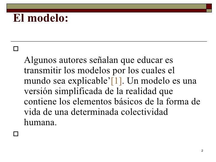 Los Modelos Educativos Slide 2