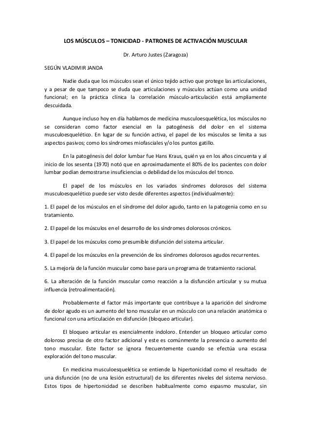 LOS MÚSCULOS – TONICIDAD - PATRONES DE ACTIVACIÓN MUSCULAR                                  Dr. Arturo Justes (Zaragoza)SE...