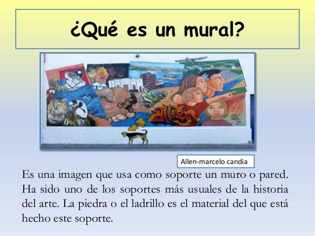 Los murales for Caracteristicas de un mural