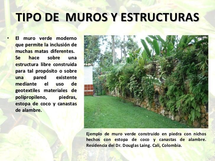 Los muros verdes for Materiales para un muro verde