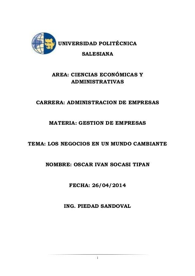 i UNIVERSIDAD POLITÉCNICA SALESIANA AREA: CIENCIAS ECONÓMICAS Y ADMINISTRATIVAS CARRERA: ADMINISTRACION DE EMPRESAS MATERI...