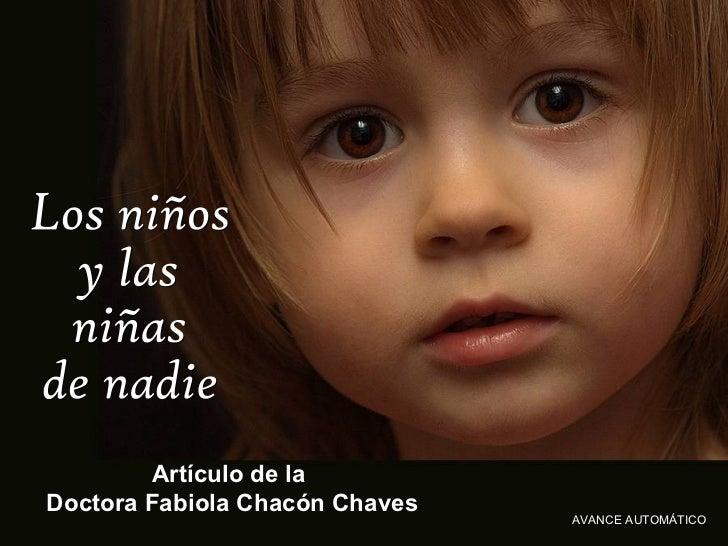 Artículo de la  Doctora Fabiola ChacónChaves Los niños  y las niñas de nadie AVANCE AUTOMÁTICO