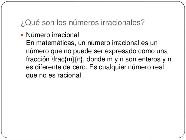 Los números irracionales Slide 3